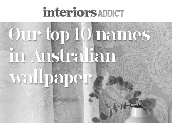 Our top 10 names in Australian wallpaper - Patricia Braune